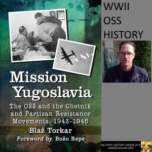 Blaz Torkar Mission Yugoslavia OSS